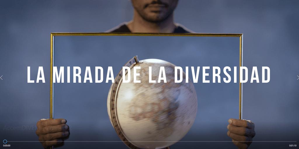 LA MIRADA DE LA DIVERSIDAD, DIVEM, empresas que suman, diversidad cultural, accem